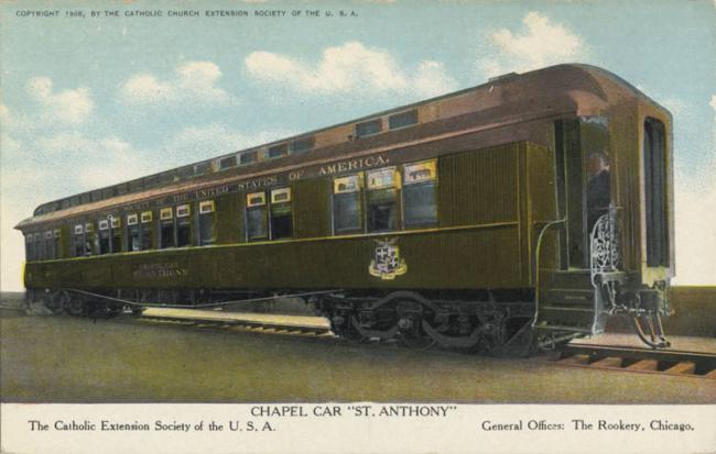 Chapel Car, St. Anthony - The Catholic Extension Society of the U.S.A. - General Offices - The Rookery, Chicago - cataloged 1908